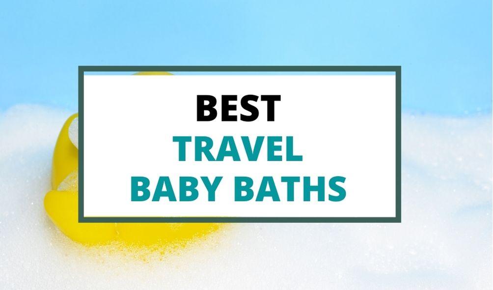 best travel baby bath